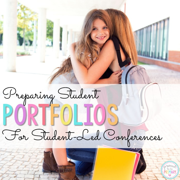 Preparing Student Portfolios for Student-Led Conferences