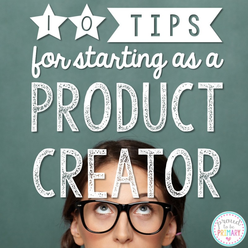 10 Tips for Starting as a Product Creator