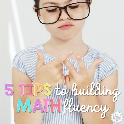 5 tips for building math fluency