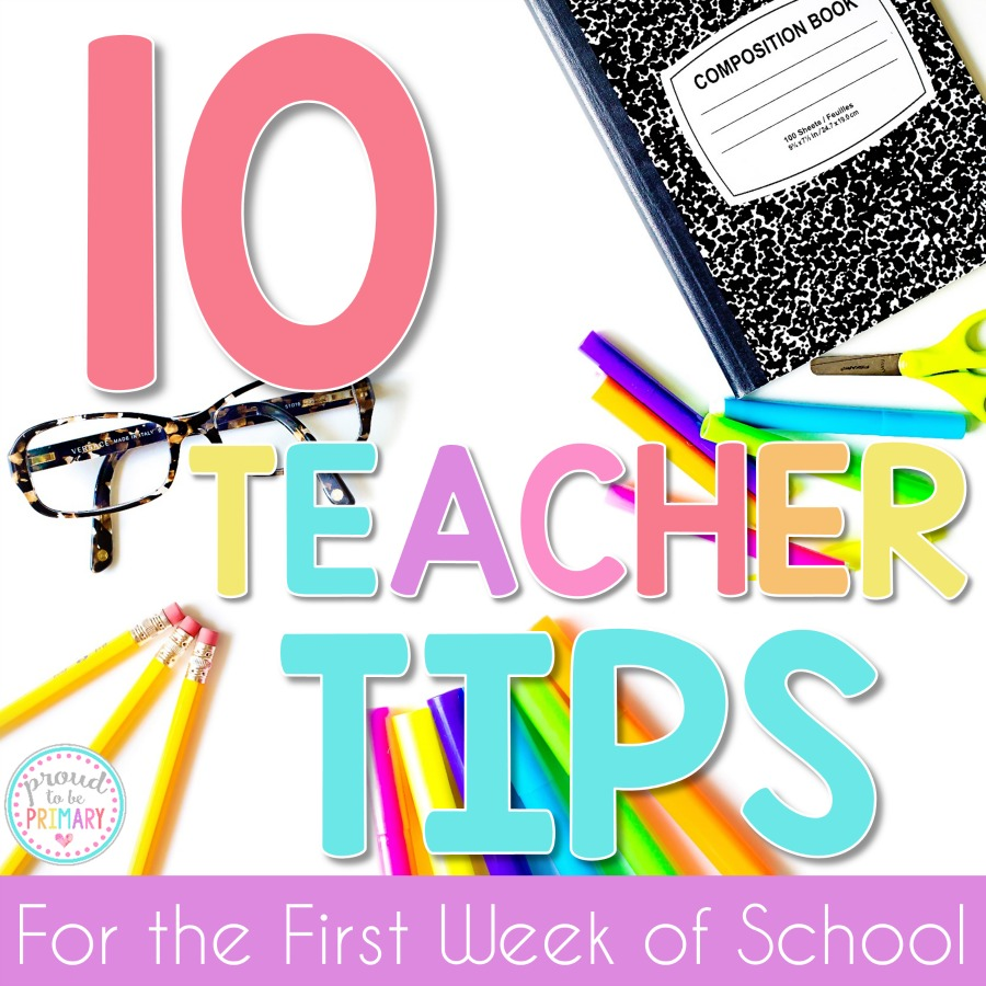 10 teacher tips for the first week of school that will help teachers have fun, while saving time and energy. Tons of back to school classroom ideas and organization tips. #backtoschool #teachertips #classroommanagement #classroomorganization