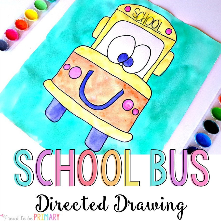 School Bus Drawing Activity In 6 Easy Steps Proud To Be Primary