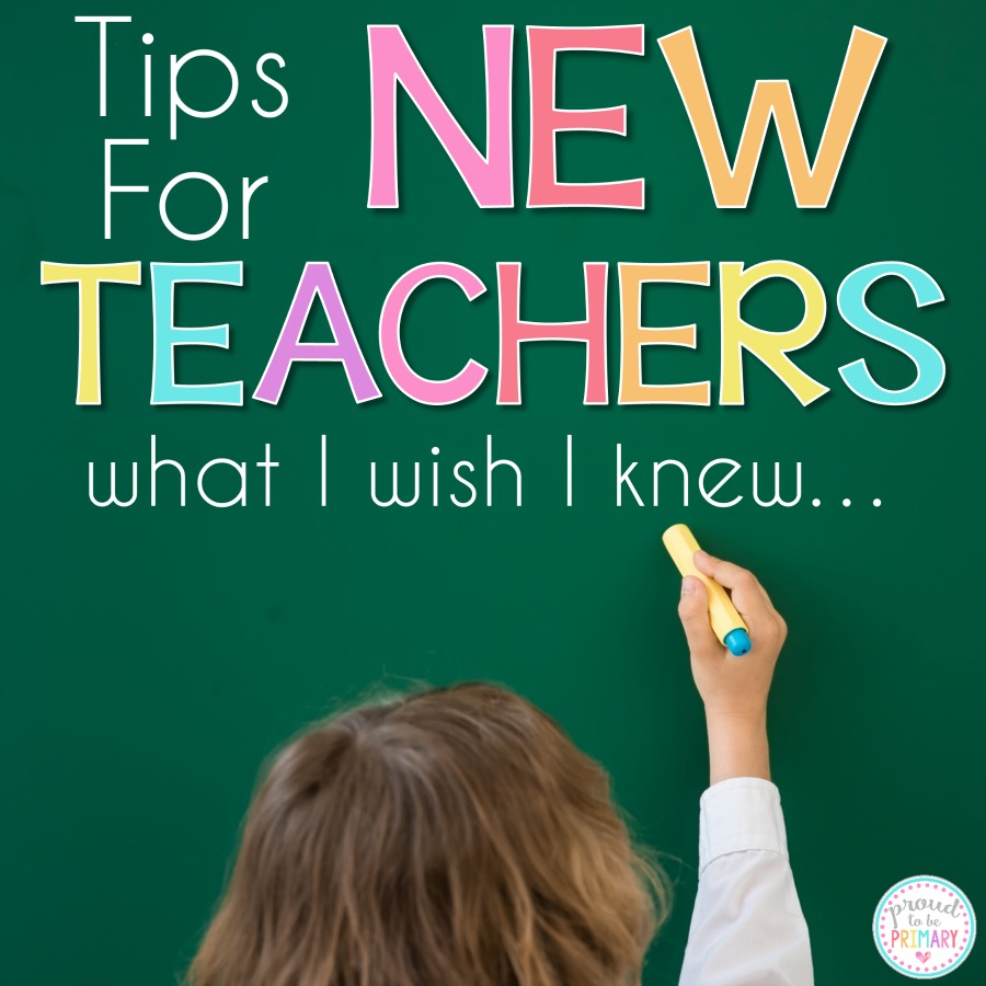 tips for new teachers - what I wish I knew