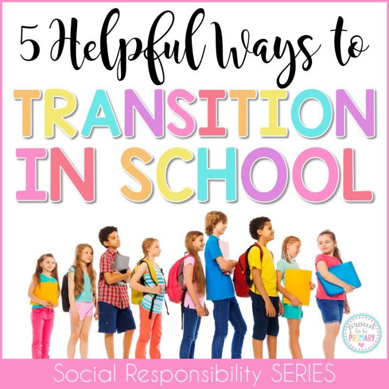 5 Helpful Ways to Transition in School