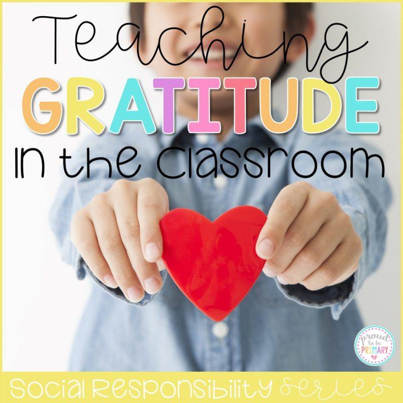 Teaching Gratitude in the Classroom