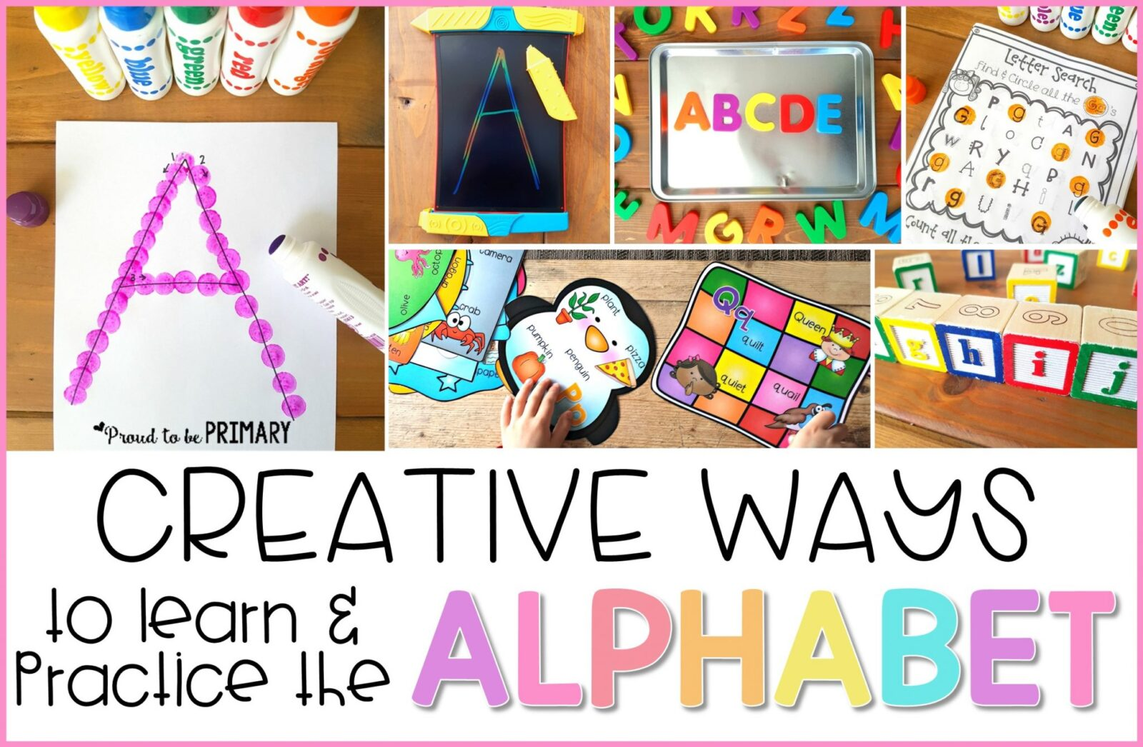 creative ways to learn and practice the alphabet