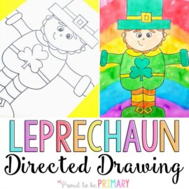 Do you love teaching directed drawings in your primary classroom? Decorate your class this March with this Leprechaun directed drawing for St. Patrick's Day. Follow the easy step by step printable instructions that you can get for FREE!