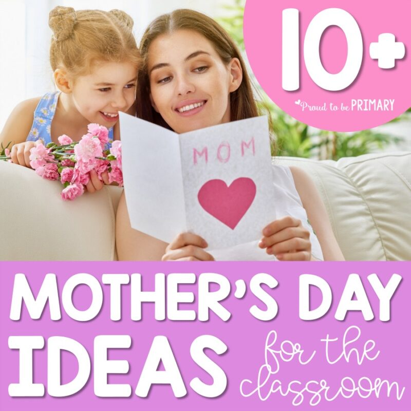 Ways to Celebrate Mother's Day in the Classroom