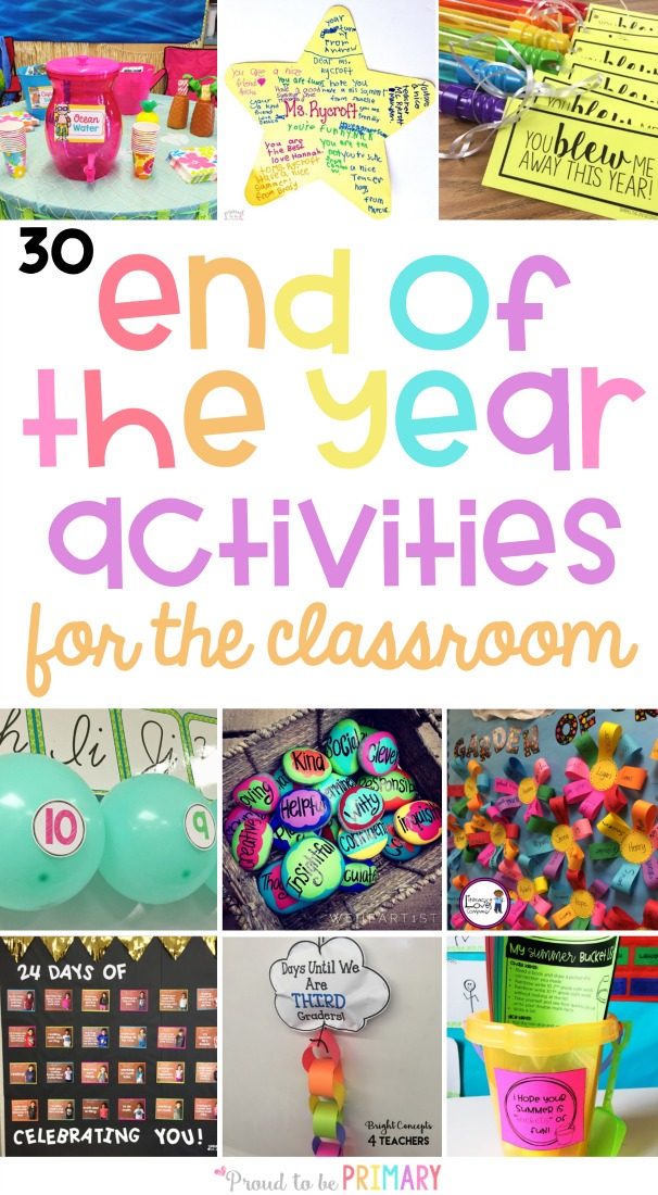 The BEST end of the year activities for the classroom and teachers. Plan your final days with these arts & crafts, themed days and fun countdowns, gift and party ideas, games and outdoor activities, bucket lists, organizational tips, and more! #endoftheyearactivities #schoolactivities #classroomactivities #classroomorganization #classroomparty #classcountdown