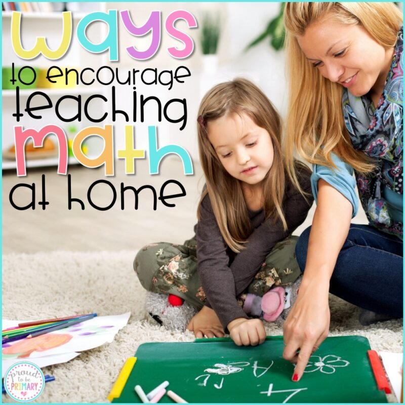Ways to Encourage Teaching Math at Home: A Teacher's Guide