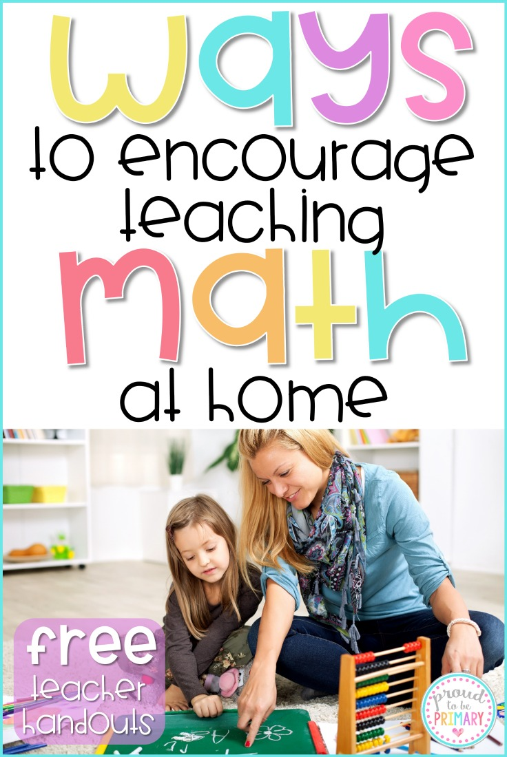 A teacher's guide to encouraging families to take part in teaching math at home. Tons of fun ideas for kids are included, such as educational math apps, ideas for math talks and play, and a FREE printable math folder, parent letter, and list of home math practice ideas that can be sent home from school.