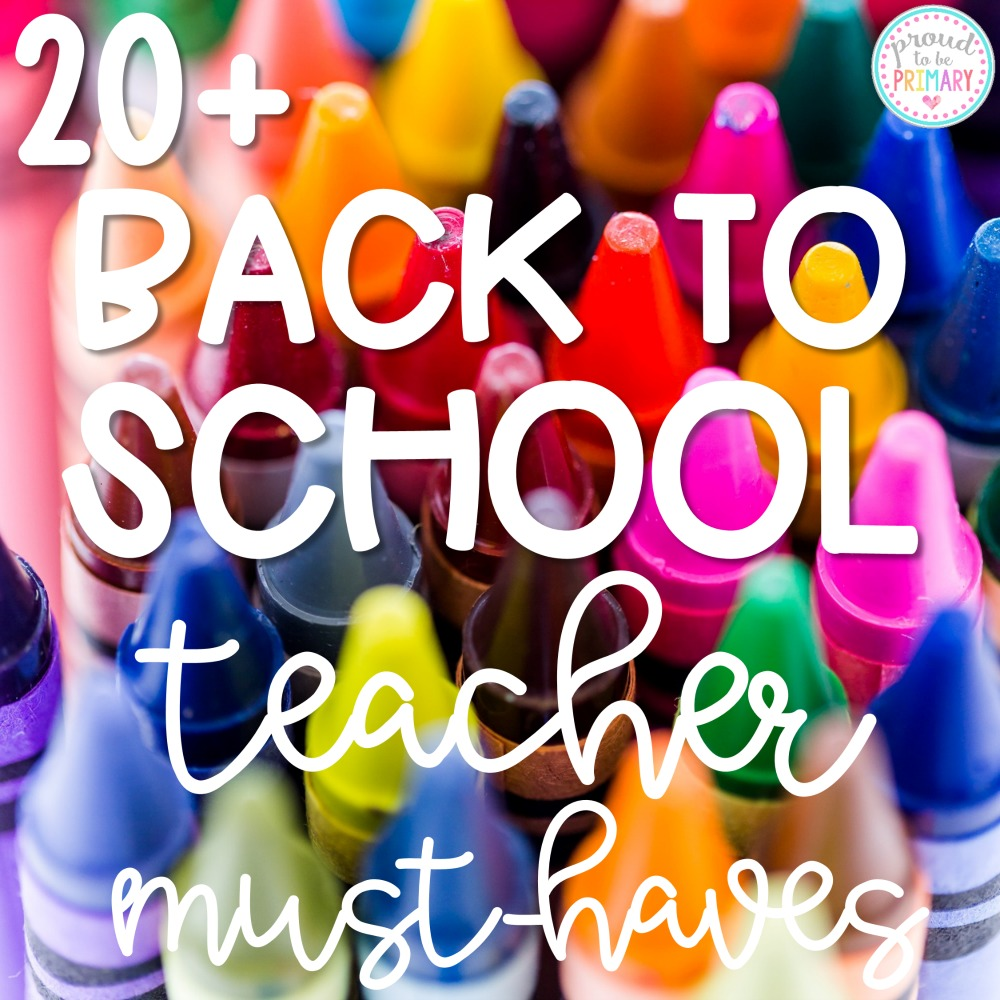 This list of 20+ back to school teacher must-haves includes supplies and resources for the first week of school, engaging activities to get to know your students, back to school books, classroom management ideas, and so much more! #backtoschool #b2s #teachermusthaves #classroommanagement #gettoknowyouactivities #backtoschoolbooks #firstweekofschool