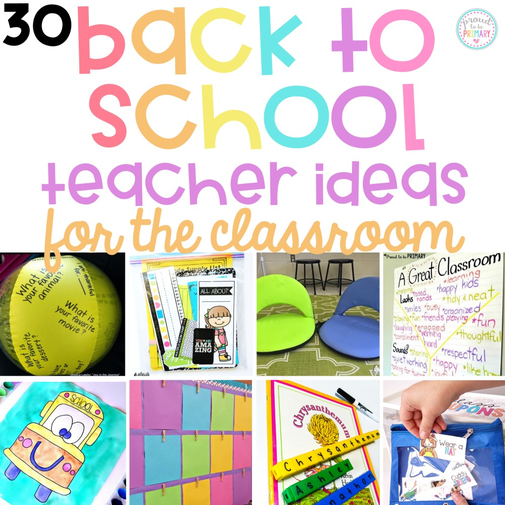 30 back to school teacher ideas for the classroom. Plan your first days with engaging activities for kids, community building ideas,  classroom management tricks, organizational tips, and more! #backtoschool #b2s #teachertips #classroommanagement #classroomorganization #communitybuilding #firstweekofschool