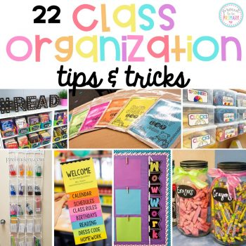 22 organization tips and tricks for the classroom that will help teachers get organized and set-up their classroom! Tons of back to school tips to organize teaching materials, student work, books, math supplies, and more. You won't want to miss the FREE student labels!