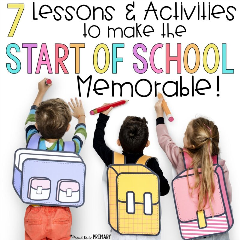 7 Lessons and Activities to Make the Start of School Memorable