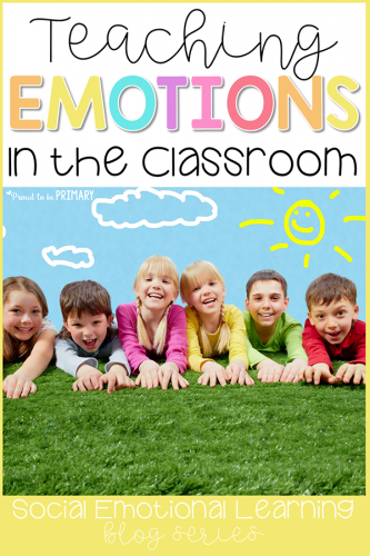emotions for kids - teaching emotions in the classroom