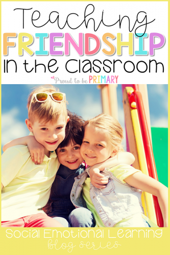 friendship activities for teaching relationship skills in the classroom