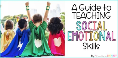 a guide to teaching social emotional learning in the classroom