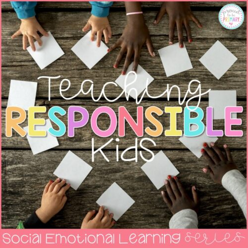 teaching responsibility in the classroom