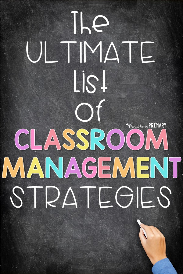 The ultimate list of classroom management strategies for the primary classroom directly from teachers in the classroom. Their ideas are organized into verbal and non-verbal strategies, parent communication tips, ideas for rewards and prizes, games, brain breaks, and visual classroom management strategies. #classroommanagement #timemanagement #backtoschool #classroomorganization #brainbreaks #classroom ideas