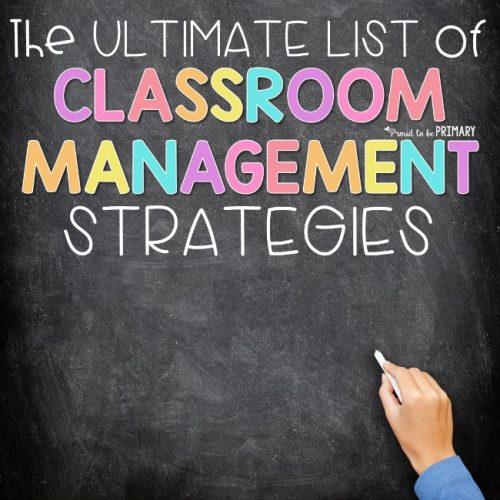 Ultimate list of classroom management strategies