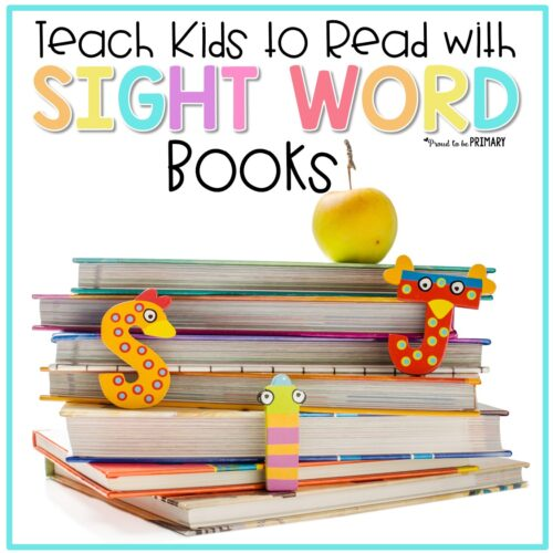 teach kids to read with sight word books
