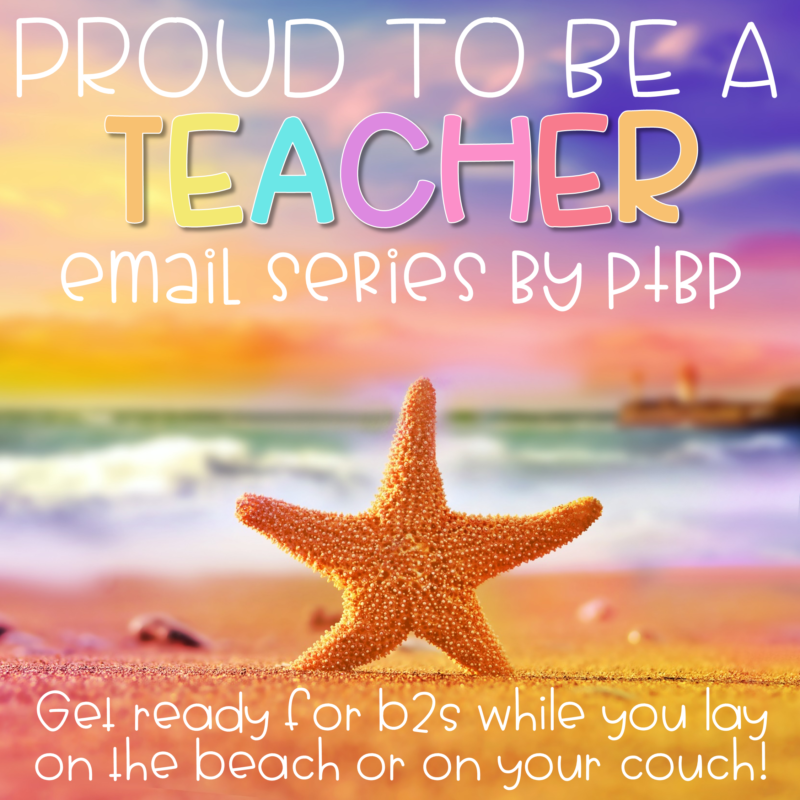 proud to be a teacher summer email series