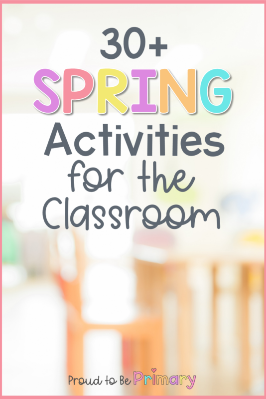 spring activities for the classroom with desks