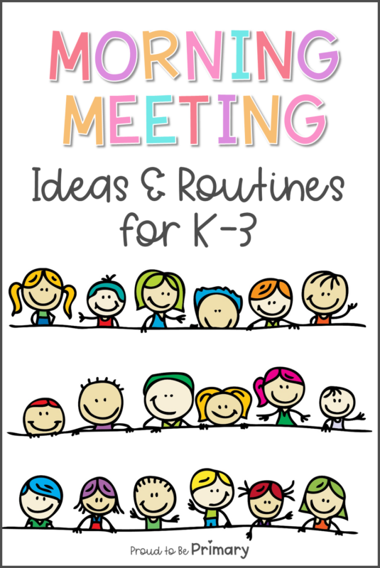 morning meeting ideas and routines for K-3 primary