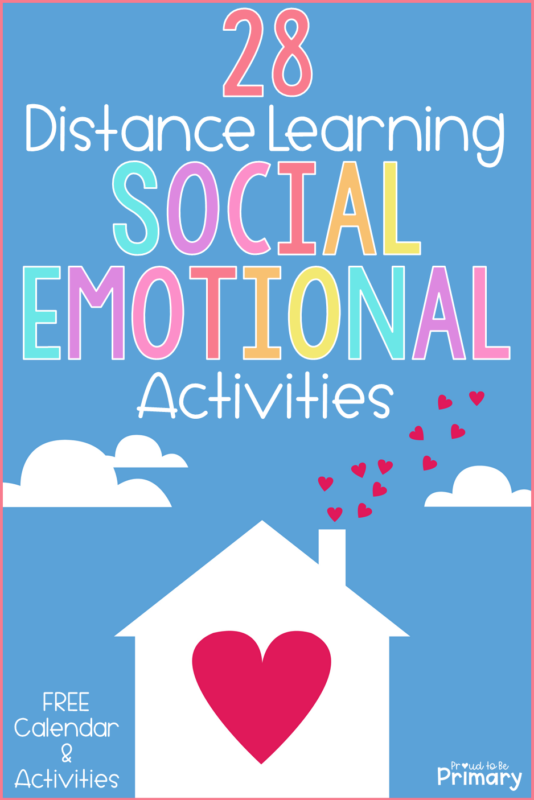 28 Social Emotional Activities that Support Distance Learning at Home
